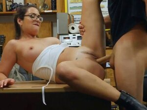 Woman with glasses railed by pawn keeper. Sexy amateur brunette woman with glasses gets her pussy railed by nasty pawn dude in the backroom
